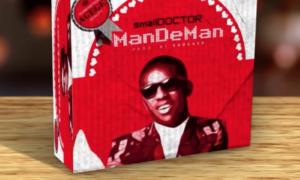Small Doctor ManDeMan Lyrics