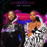 "[Video] Simi x Ms Banks – ""There For You"""