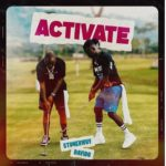 "[Lyrics] Stonebwoy x Davido – ""Activate"""