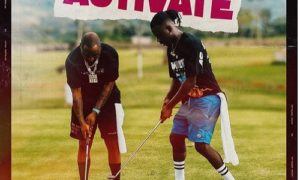 Stonebwoy Davido Activate Lyrics