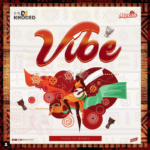 "DJ Khoded x Mz Kiss – ""Vibe"""
