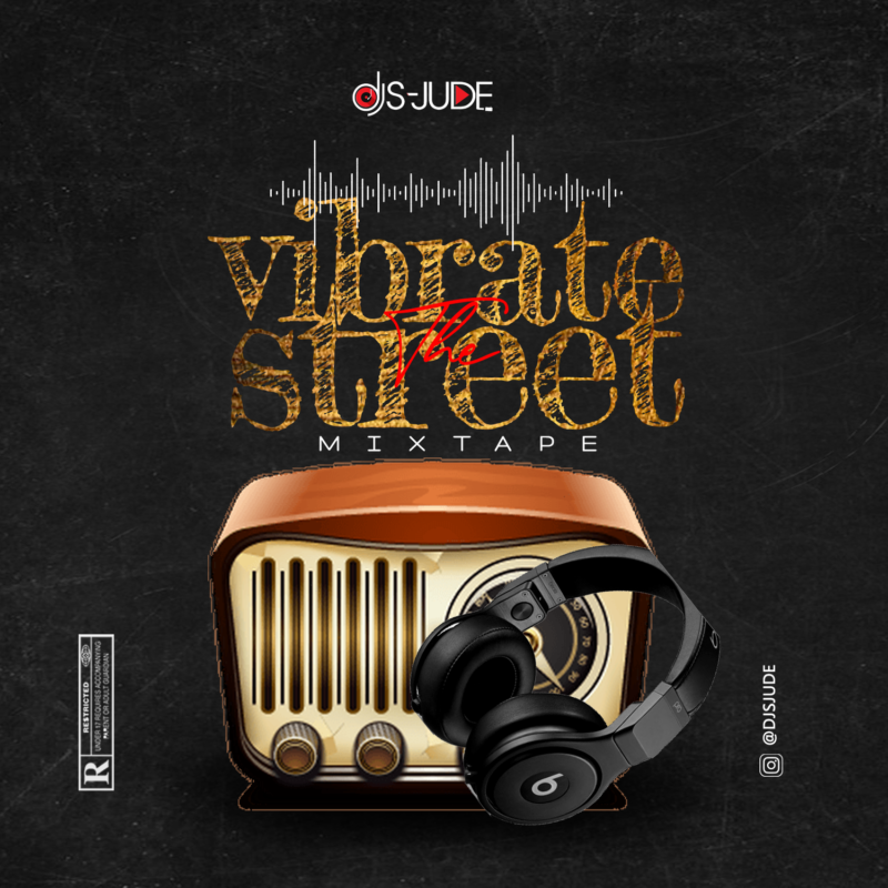 Dj S-Jude Vibrate The Street Mixtape