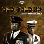 "Wande Coal – ""Old Soldier Lyrics"""