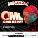 "Mogream – ""GML (Give Me Love)"""
