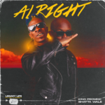"King Promise – ""Alright"" ft. Shatta Wale"