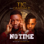 "TJC – ""No Time"" ft. Graham D"