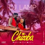 "[Audio + Video] DJ Lamp – ""Chizoba"" ft. Double Silencer"