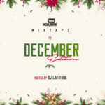 "[Mixtape] DJ Latitude – ""Tooxclusive Mix December Edition"""