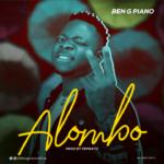 "Ben G Piano – ""Alombo"""