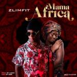 """Zlimfit – """"Mama Africa"""" (Prod. by Lussh)"""