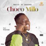 "Matt O – ""Choco Milo"" ft. Lektunes"