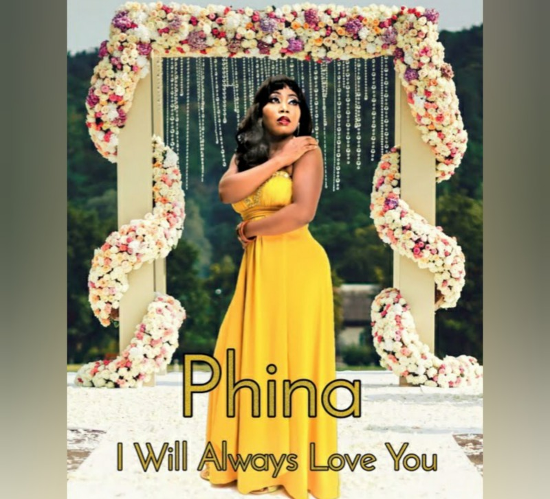"""Phina – """"I Will Always Love You"""" 1"""