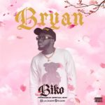 """Bryan – """"Biko"""""""