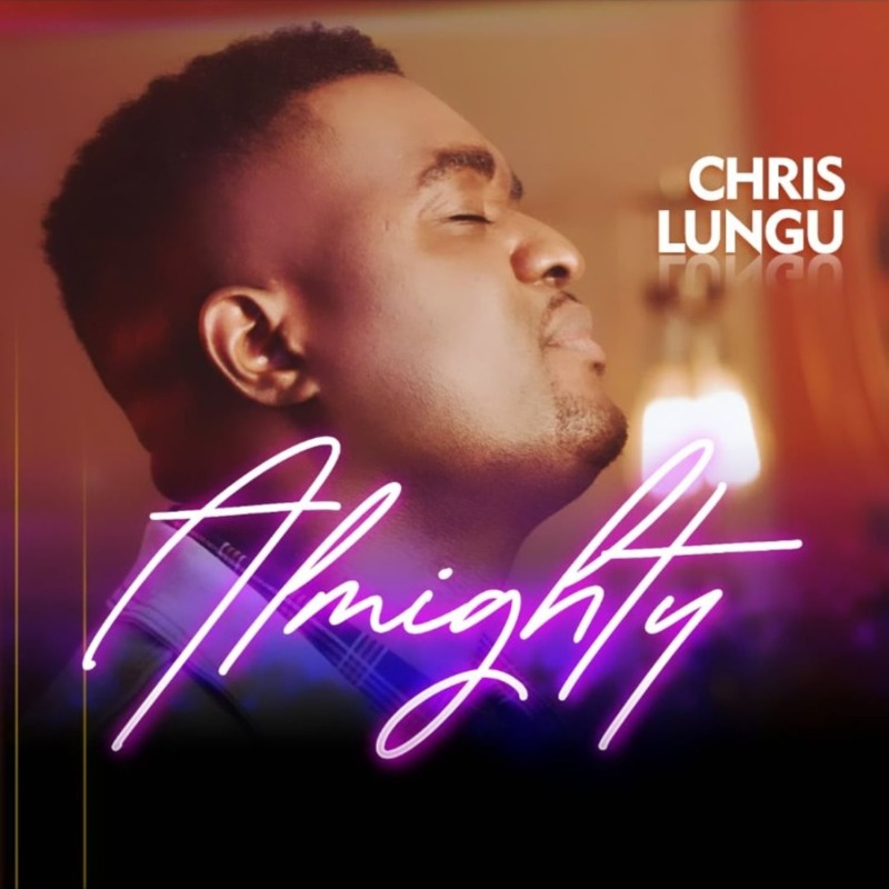 Chris Lungu Almighty