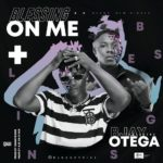 "BJay – ""Blessing On Me"" ft. Otega"