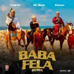 "Mr Real – ""Baba Fela Remix"" ft. Laycon x Zlatan"