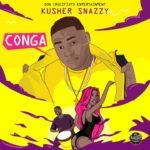 "Kusher Snazzy – ""Conga"""