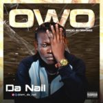 "DA Nail – ""Owo"" (Money)"