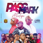 "[Mixtape] DJ Baddo – ""Pass Mark Mix"""