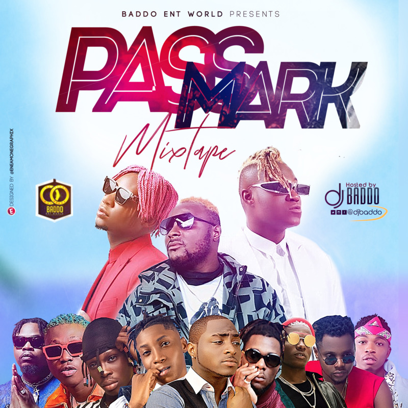 DJ Baddo Pass Mark Mix