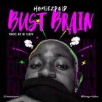 "Homiezpaid – ""Burst Brain"" (Prod. by ID Cleff)"