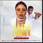 """Adetoun – """"Amin"""" (Remix) ft. Woli Agba"""