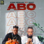 "King Hemjay – ""ABO"" ft. Qdot"