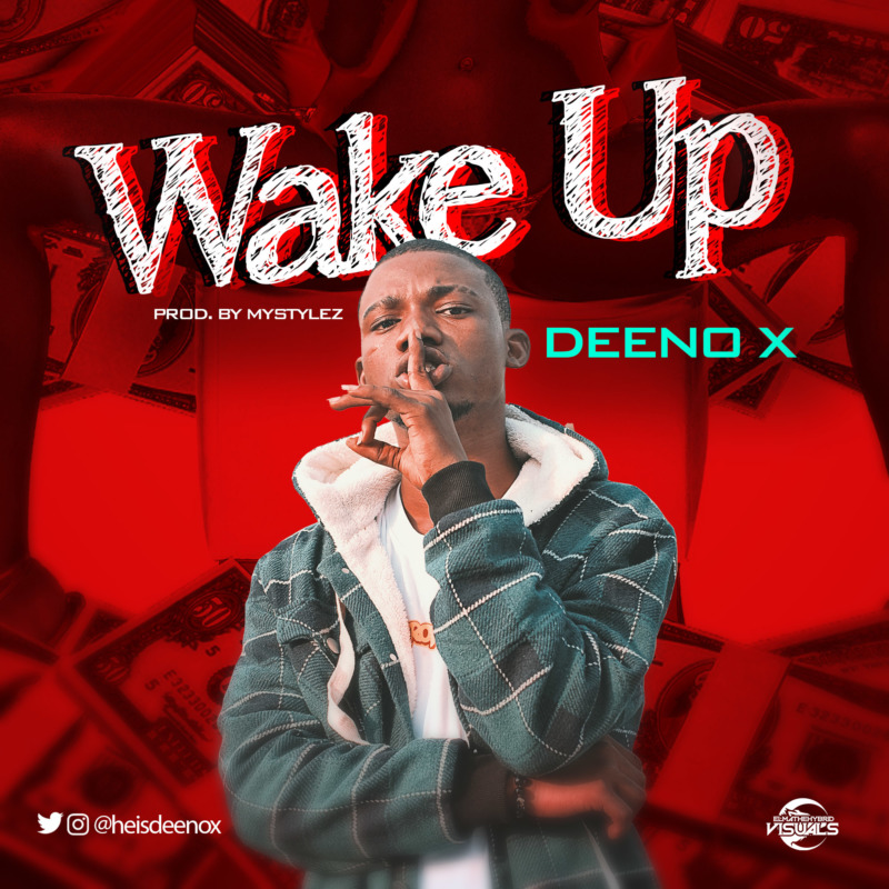 Deeno X Wake Up