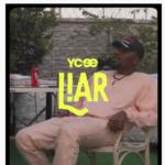 """YCee – """"Liar"""""""
