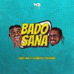 "Lava Lava – ""Bado Sana"" ft. Diamond Platnumz"