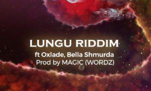 DJ Consequence Lungu Riddim, Oxlade, Bella Shmurda