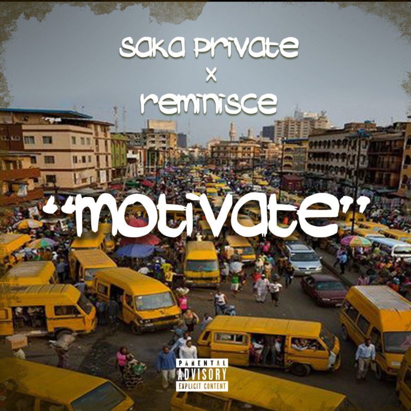 Saka Private Reminisce Motivate