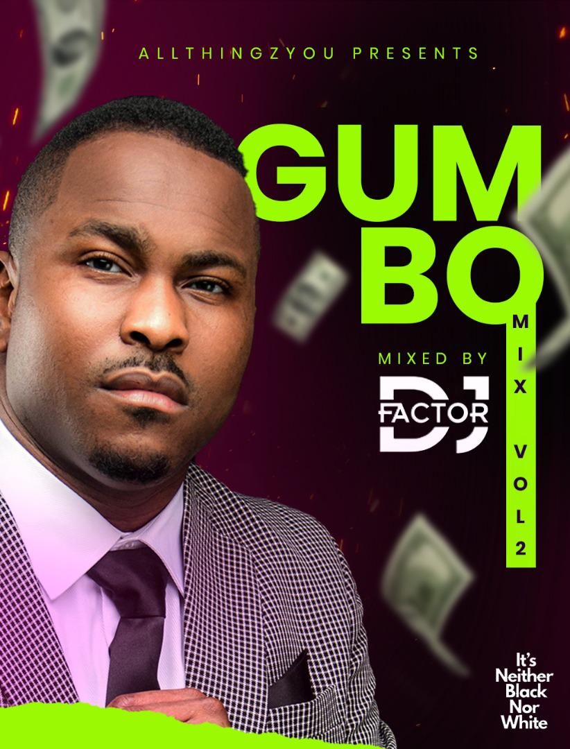 DJ Factor Gumbo Mix Vol 2