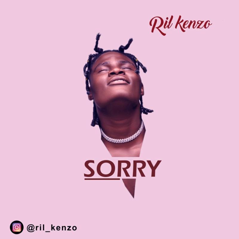 Ril Kenzo Sorry