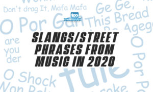 Music Slangs From 2020 Songs