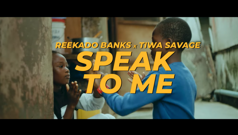 Reekado Banks Tiwa Savage Speak To Me