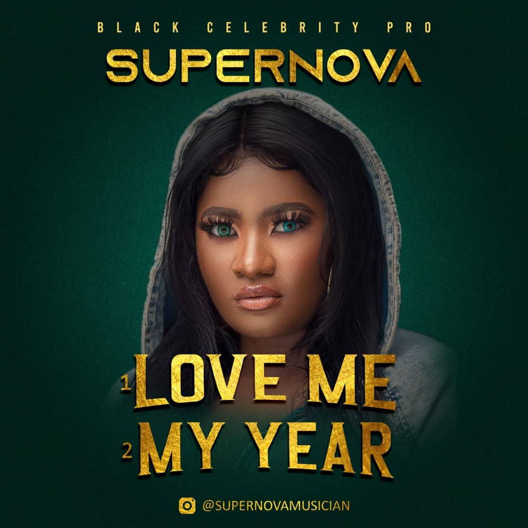 "Supernova – ""My Year"" + ""Love Me"""