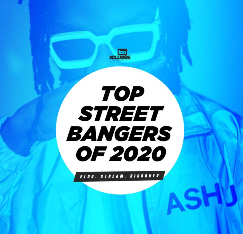 Top Street Bangers Of 2020