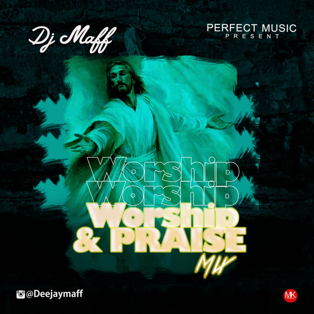 DJ Maff Worship & Praise Mix