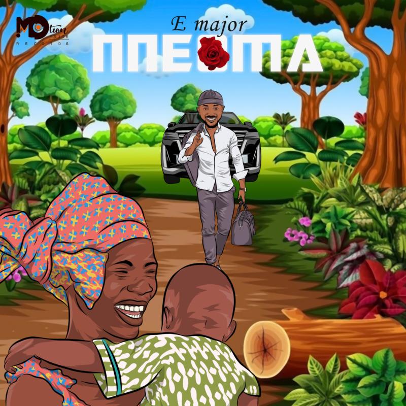 """MUSIC + VIDEO: E'Major – """"Nneoma"""" 1"""