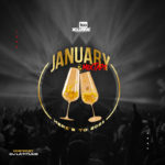 "[Mix] DJ Latitude – ""Tooxclusive January Mixtape"" (Here's To 2021)"