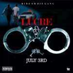 """Lucre – """"July 3rd"""""""