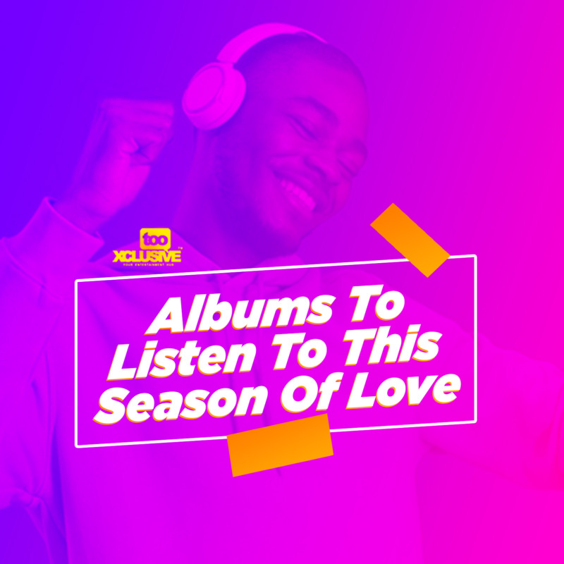 Recent Nigerian Albums/EPs You Can Listen To This Season Of Love 1