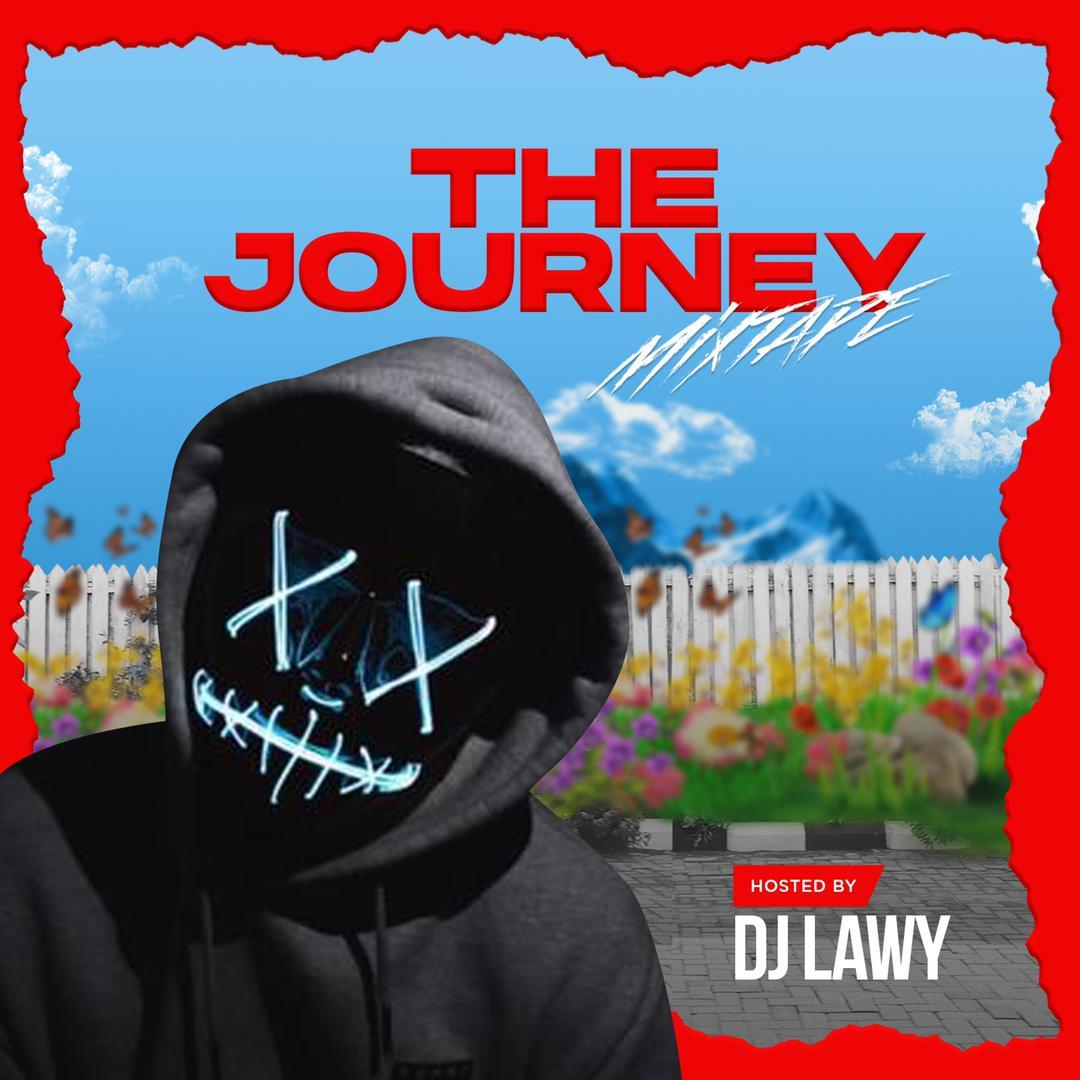 DJ Lawy The Journey Mixtape