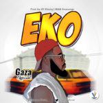 "Gaza Official – ""Eko"""