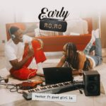 "[Lyrics] Vector – ""Early Momo"" ft. GoodGirl LA"