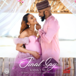 "Banky W – ""Final Say"" (Prod. by Cobhams)"