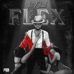 """Kizz Daniel – """"Flex"""" (Prod. by DJ Coublon)"""