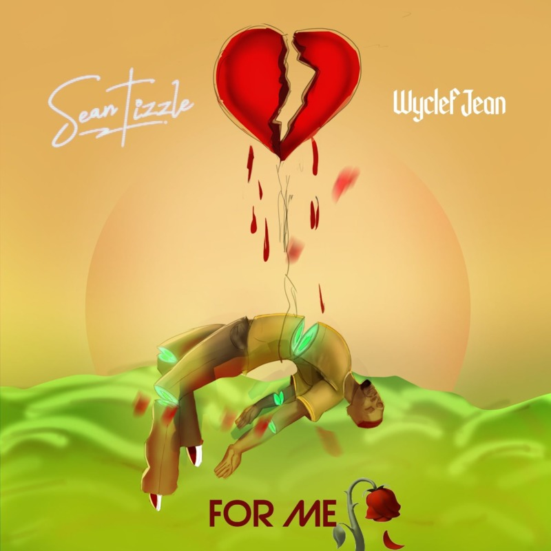Sean Tizzle For Me Wyclef Jean