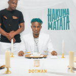 "[Album] Dotman – ""Hakuna Matata"" The Album"